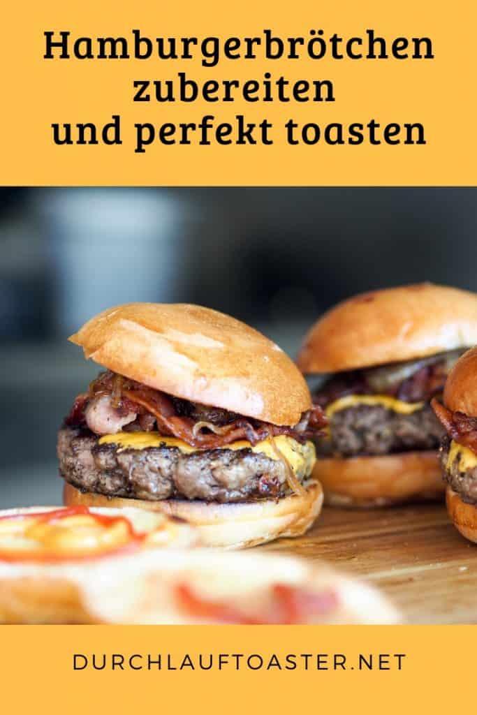 Hamburgerbrötchen zubereiten und perfekt toasten