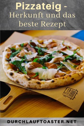 Pizzateig Herkunft und Rezept Pinterest